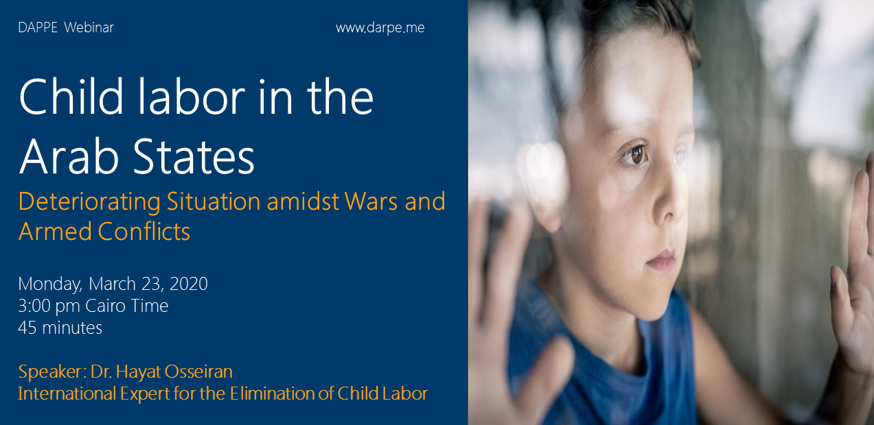 Child Labor in the Arab States | Deteriorating Situation amidst Wars and Armed Conflicts