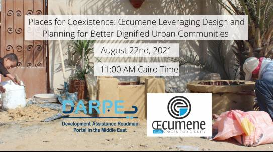Places for Coexistence: Œcumene Leveraging Design and Planning for Better Dignified Urban Communities